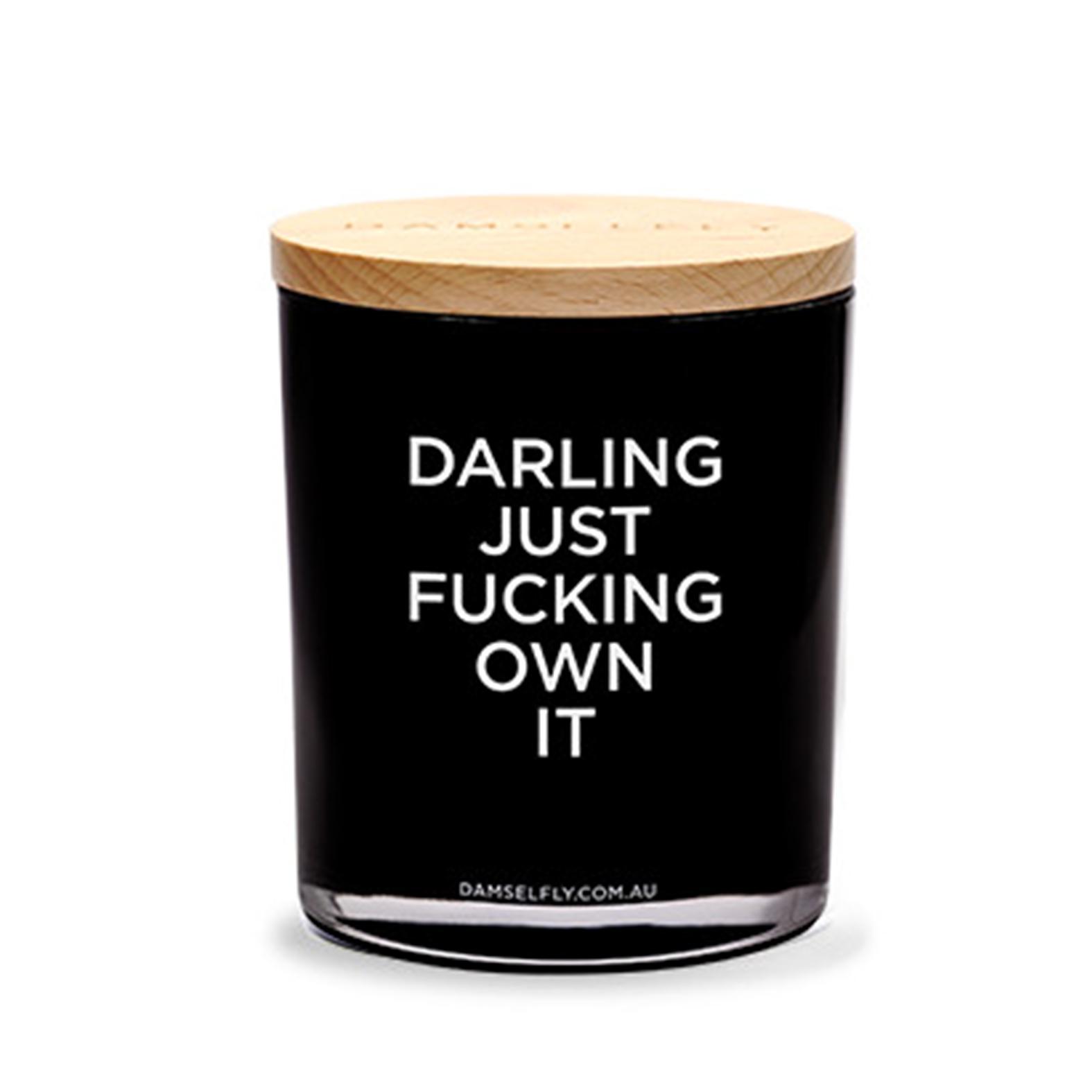 """Darling Just Fucking Own It"" Australia natural made, ""Delilah"" aromas candles 400g"